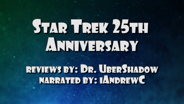 Star Trek 25th Anniversary - Quick Review