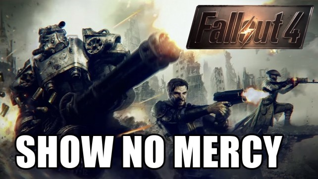 SHOW NO MERCY - FALLOUT 4 EP18