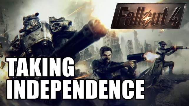 TAKING INDEPENDENCE - FALLOUT 4 EP12
