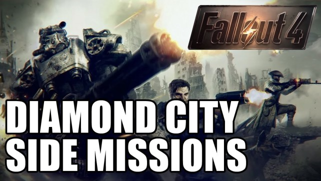 DIAMOND CITY SIDE MISSIONS - FALLOUT 4 EP9