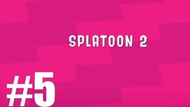 Splatoon 2 Ep5